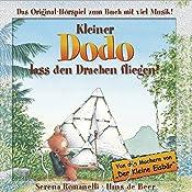 Kleiner Dodo, lass den Drachen fliegen! | Serena Romanelli, Hans de Beer