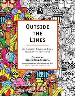 outside the lines an artists coloring book for giant imaginations souris hong porretta 9780399162084 amazoncom books - Outside The Lines Coloring Book