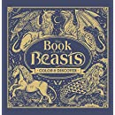 The Book of Beasts: Color & Discover