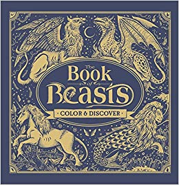 The Book of Beasts: Color & Discover: Jonny Marx, Angela Rizza ...