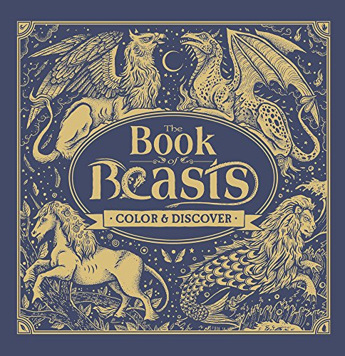 (The Book of Beasts: Color & Discover)