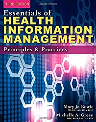 Essentials of Health Information Management: Principles and Practices