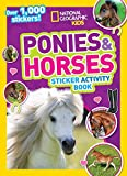 #6: National Geographic Kids Ponies and Horses Sticker Activity Book: Over 1,000 Stickers! (NG Sticker Activity Books)