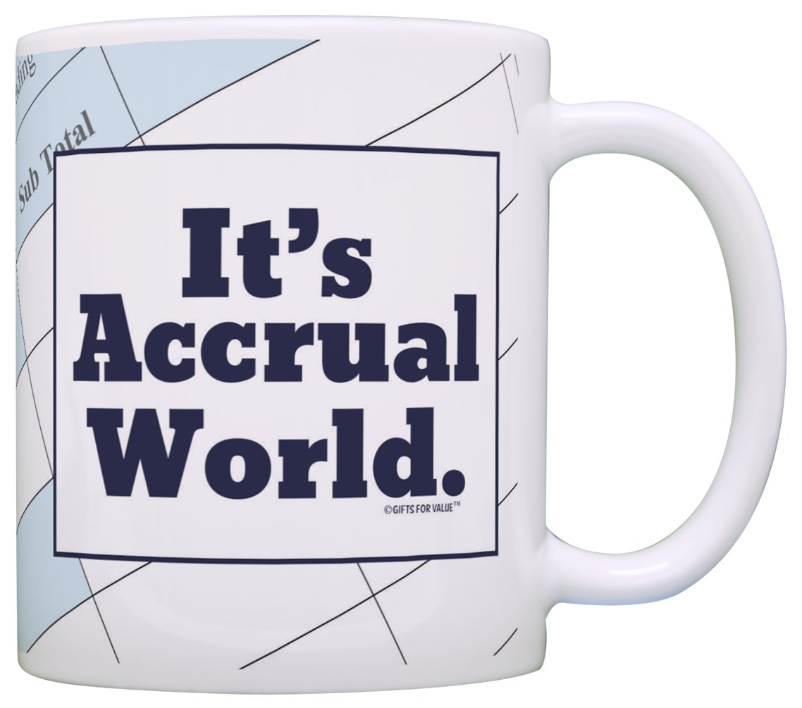 Accountant Gift - It's Accrual World Coffee Mug