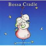 Bossa Cradle