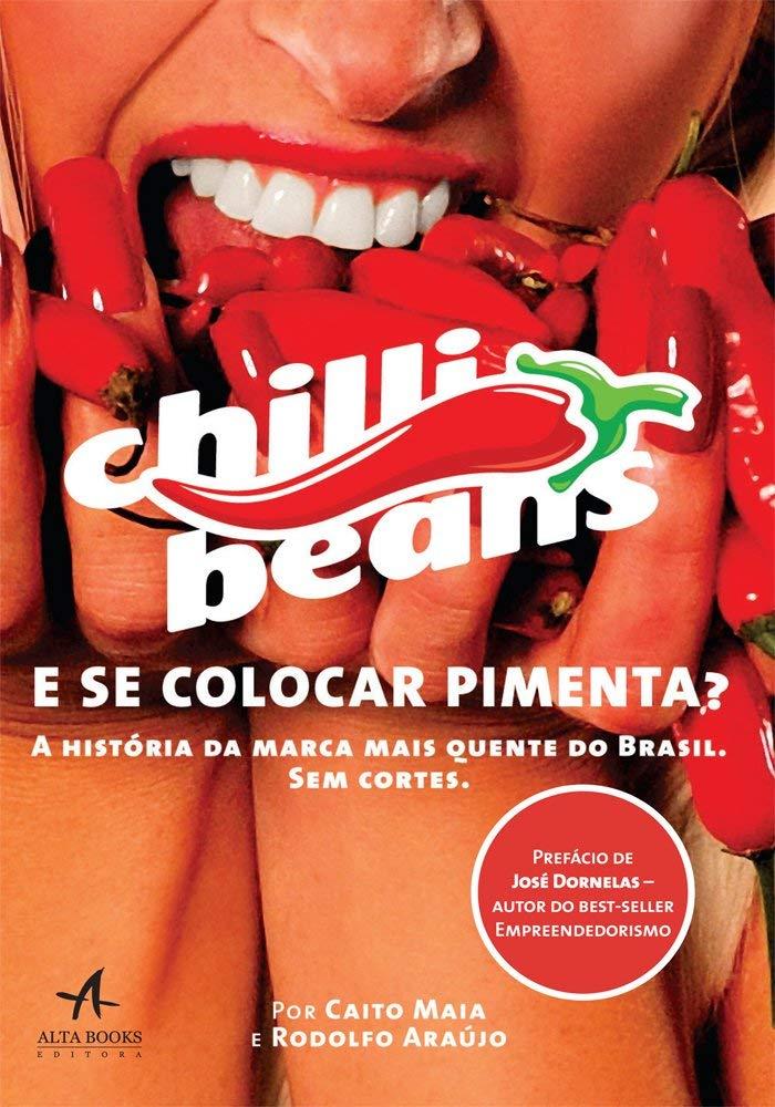 E se Colocar Pimenta?: a História da Marca Mais Quente do Brasil ...