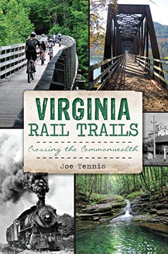 - Virginia Rail Trails: Crossing the Commonwealth