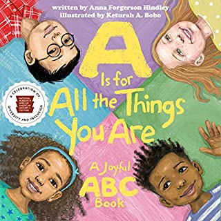 Book Cover: A Is for All the Things You Are: A Joyful ABC Book