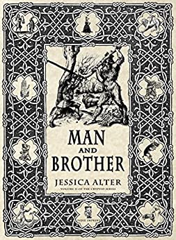 Man and Brother (Cryptid Series Book 2) by [Alter, Jessica]