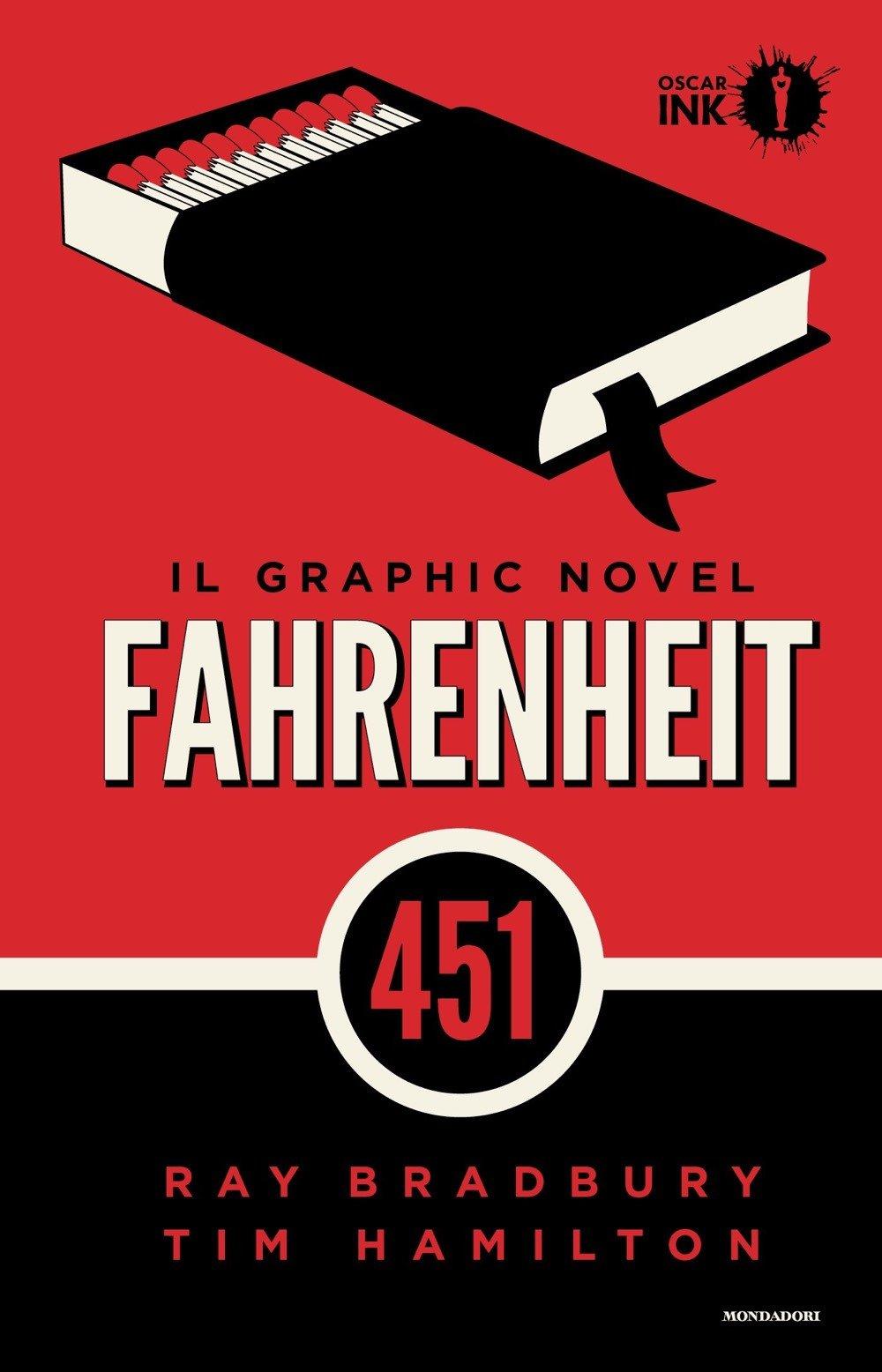 Fahrenheit 451 Copertina rigida – 26 giu 2018 Ray Bradbury Tim Hamilton A. Lussonzer Mondadori