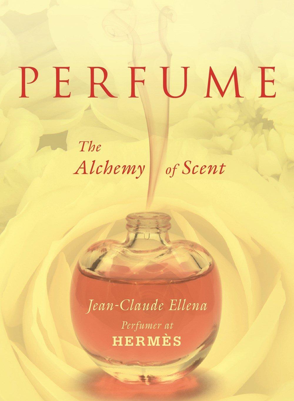 Perfume: The Alchemy of Scent pdf epub