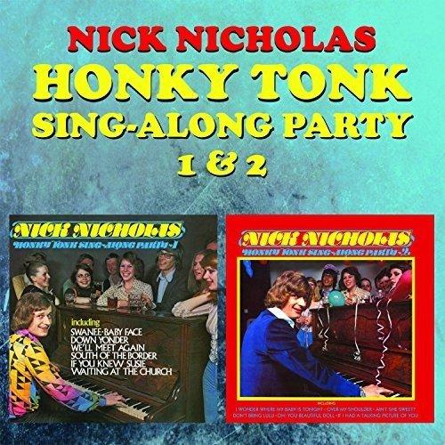 CD : Nick Nicholas - Honky Tonk Sing-along Party 1 & 2 (United Kingdom - Import, 2PC)
