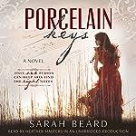 Porcelain Keys | Sarah Beard