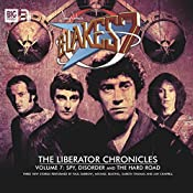 Blake's 7 - The Liberator Chronicles, Volume 7 | Simon Guerrier, Eddie Robson, James Swallow