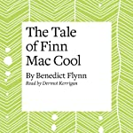 The Tale of Finn Mac Cool | Benedict Flynn