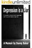 Depression is a Liar
