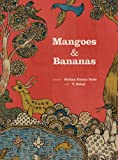 img - for Mangoes and Bananas book / textbook / text book