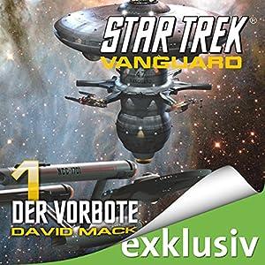 Star Trek. Der Vorbote (Vanguard 1) Hörbuch