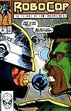 Robocop the Future of Law Enforcement Comic #9 Nov (The Future of Law Enforcement)