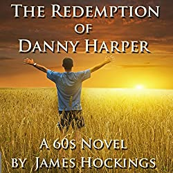 The Redemption of Danny Harper