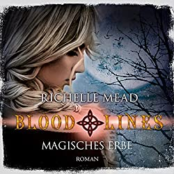 Magisches Erbe (Bloodlines 3)