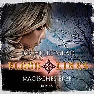 Magisches Erbe (Bloodlines 3) Hörbuch