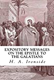 Expository Messages on the Epistle to the Galatians (Ironside Commentary Series Book 34)