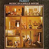 Music in a Dolls House by Family (2012-11-06)