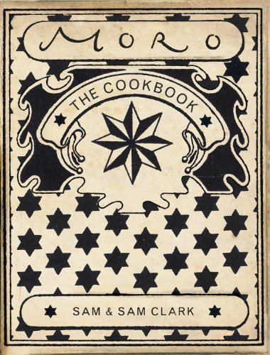 Moro: The Cookbook by Samuel Clark, Samantha Clark
