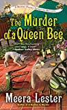 img - for The Murder of a Queen Bee (A Henny Penny Farmette Mystery) book / textbook / text book