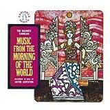 ≪バリ≫バリのガムラン1~世界の夜明けの音楽