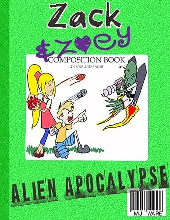 Zack & Zoeys Alien Apocalypse -or- Alien Busting Ninja ...