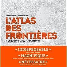 ATLAS DES FRONTIÈRES (L')