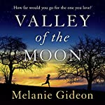 Valley of the Moon | Melanie Gideon