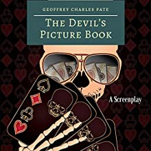 The Devil's Picture Book Audiobook by Geoffrey Charles Pate Narrated by John Carter Aimone