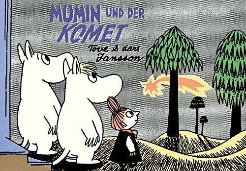 Mumin und der Komet (Mumins) Gebundenes Buch – 10. März 2014 Tove Jansson Lars Jansson Annette von der Weppen Matthias Wieland