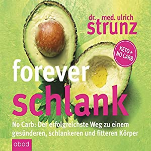 Forever schlank Hörbuch