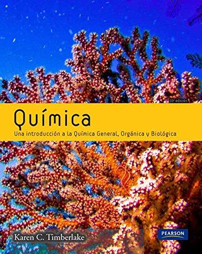 Química general orgánica y biológica 10 ed (e-book) (Fuera de colección Out of series) por Karen C. Timberlake