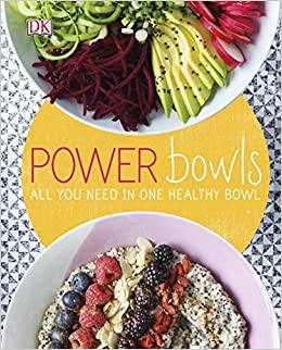 Power bowls all you need in one healthy bowl amazon kate power bowls all you need in one healthy bowl amazon kate turner 9780241286463 books forumfinder Image collections
