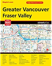 Dlx. Gtr. Vanc. & Fraser Valley Street Guide