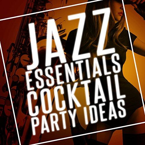 Jazz Essentials Cocktail Party Ideas
