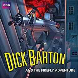 Dick Barton and the Firefly Adventure
