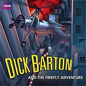 Dick Barton and the Firefly Adventure Radio/TV Program