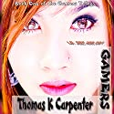 Gamers: The Gamers Trilogy, Book 1 Audiobook by Thomas K. Carpenter Narrated by Tisch Cistrunk-Parmelee