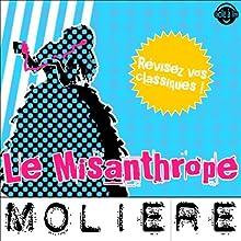 Le Misanthrope: Explication de texte (Collection Facile à Lire)   Livre audio Auteur(s) :  Molière, René Bougival Narrateur(s) : Laurence Wajntreter, Philippe Carriou