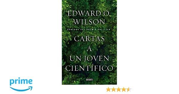 Cartas a un joven científico (Ciencia y Tecnología): Amazon ...