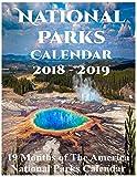 National Parks Calendar 2018 - 2019: National Parks Calendar 2018, National Parks Calendar 2019, America National Park Calendar