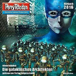 Die galaktischen Architekten (Perry Rhodan 2816)