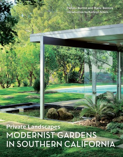 Private Landscapes: Modernist Gardens in Southern California ...