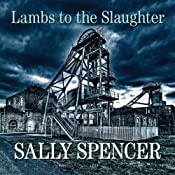Lambs to the Slaughter: DCI Monika Paniatowski, Book 5 | Sally Spencer
